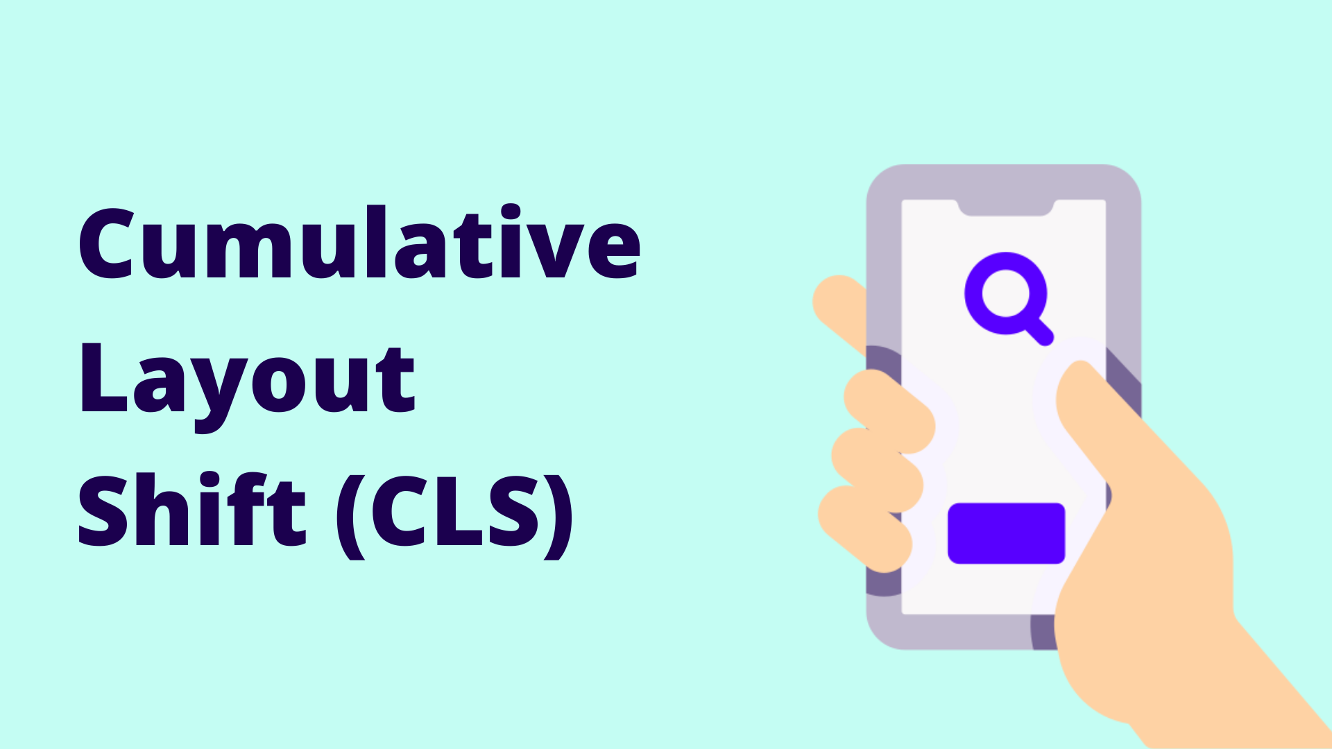 What is Cumulative Layout Shift (CLS)? [New Performance Metric]